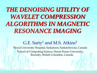 THE DENOISING UTILITY OF WAVELET COMPRESSION ALGORITHMS IN MAGNETIC RESONANCE IMAGING