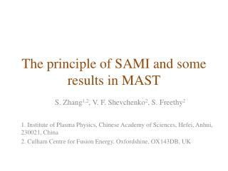 The principle of SAMI and some results in MAST