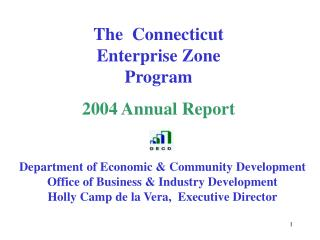 The  Connecticut Enterprise Zone Program 2004 Annual Report