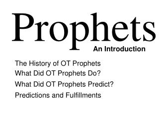 The History of OT Prophets