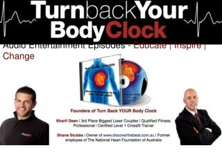 Turn Back YOUR Body Clock