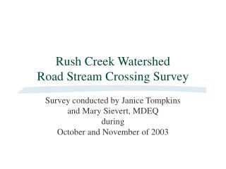 Rush Creek Watershed Road Stream Crossing Survey