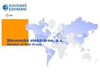 Slovenské elektrárne, a.s. Member of  Enel  Group