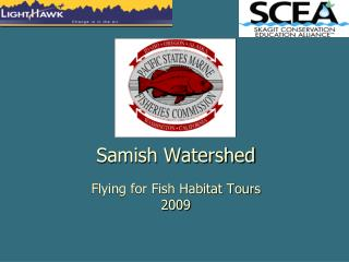 Samish Watershed Flying for Fish Habitat Tours 2009