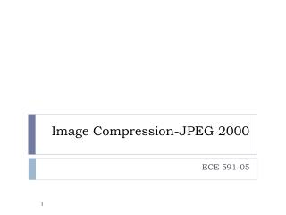 Image Compression-JPEG 2000