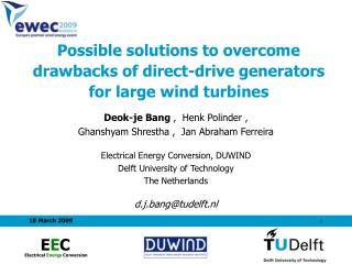 Possible solutions to overcome  drawbacks of d irect-drive generators  for large  wind turbines