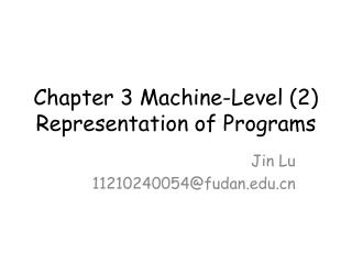 Chapter 3 Machine-Level (2) Representation of Programs