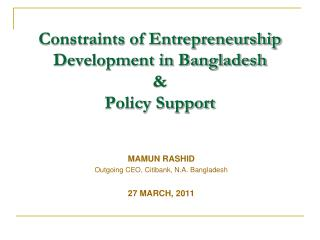 Constraints of Entrepreneurship Development in Bangladesh  &  Policy Support