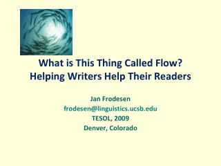 What is This Thing Called Flow Helping Writers Help Their Readers