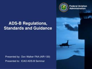 ADS-B Regulations, Standards and Guidance
