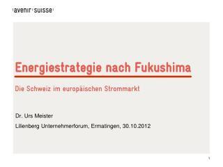 Energiestrategie nach Fukushima