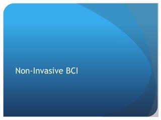Non-Invasive BCI