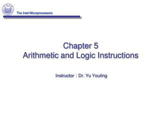 Chapter 5 Arithmetic  and Logic Instructions