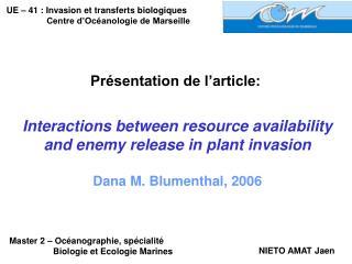 UE – 41 : Invasion et transferts biologiques Centre d'Océanologie de Marseille