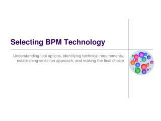 Selecting BPM Technology