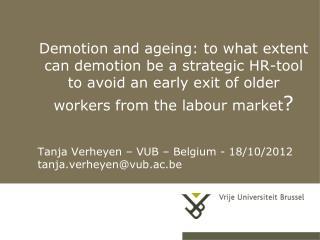Tanja Verheyen – VUB – Belgium - 18/10/2012 tanja.ve r heyen@vub.ac.be