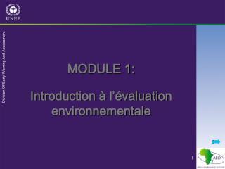MODULE 1: Introduction à l'évaluation environnementale
