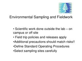 Environmental Sampling and Fieldwork