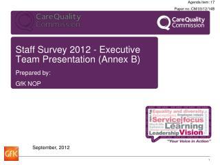 Staff Survey 2012 - Executive Team Presentation (Annex B)
