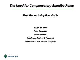 The Need for Compensatory Standby Rates