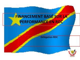 FINANCEMENT BASÉ SUR LA PERFORMANCE EN RDC