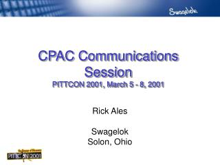 CPAC Communications Session PITTCON 2001, March 5 - 8, 2001