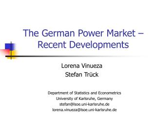 The German Power Market – Recent Developments