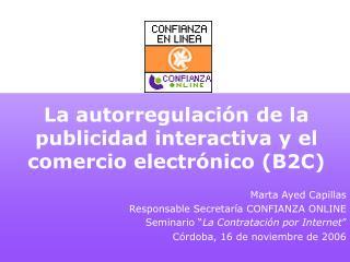 La autorregulación de la publicidad interactiva y el comercio electrónico (B2C)