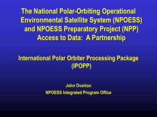 Evolution of Polar Direct Broadcast