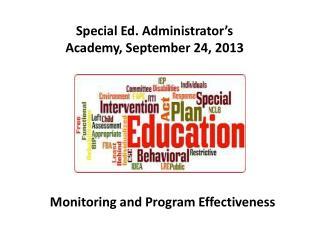 Special Ed. Administrator's  Academy, September 24, 2013