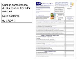 Quelles compétences du B2i peut-on travailler avec les  Défis scolaires  du CRDP ?