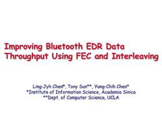 Improving Bluetooth EDR Data Throughput Using FEC and Interleaving
