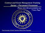 Contract and Grant Management Training Series   Pre-award Processes