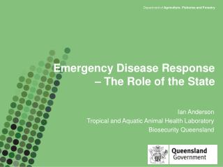 Emergency Disease Response  – The Role of the State