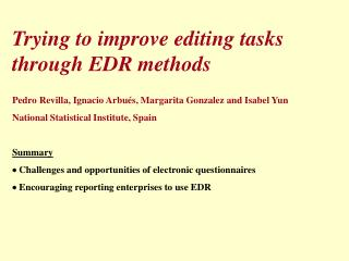 Trying to improve editing tasks through EDR methods