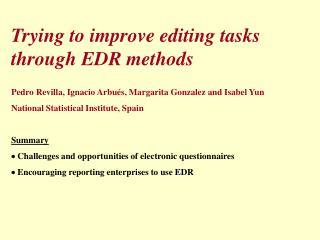 Trying to improve editing tasks through EDR methods