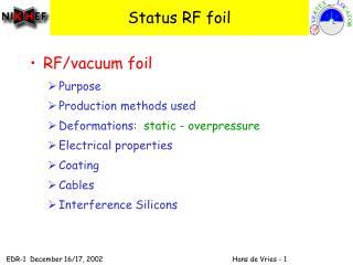 Status RF foil