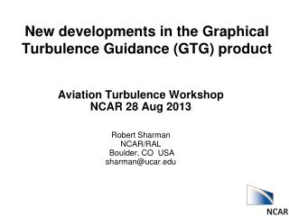 New developments in the Graphical Turbulence Guidance (GTG) product