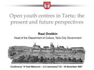 Open youth centres in Tartu: the present and future perspectives