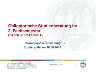 Obligatorische Studienberatung im 3. Fachsemester (1-Fach und 2-Fach-BA)