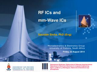 RF ICs and  mm-Wave ICs Saurabh Sinha, PhD (Eng)
