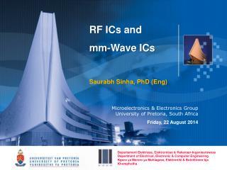 RF ICs and  mm-Wave ICs Saurabh Sinha, PhD (Eng)