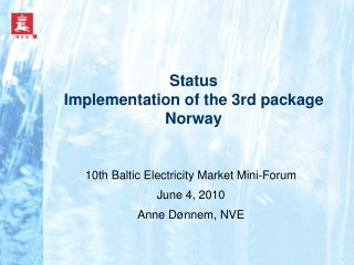 Status Implementation of the 3rd package Norway