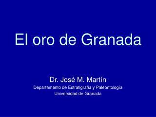 El oro de Granada