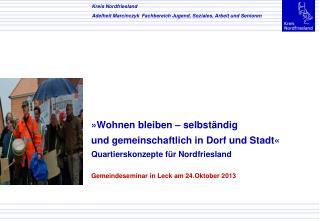 Kreis Nordfriesland  Adelheit Marcinczyk  Fachbereich Jugend, Soziales, Arbeit und Senioren