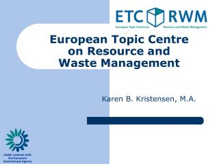 European Topic Centre  on Resource and  Waste Management