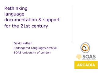 Rethinking  language  documentation & support  for the 21st century