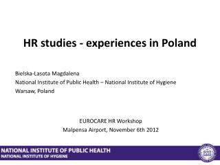 HR studies - experiences in Poland
