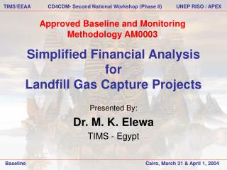 Simplified Financial Analysis for Landfill Gas Capture Projects
