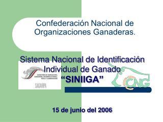 Confederación Nacional de Organizaciones Ganaderas .